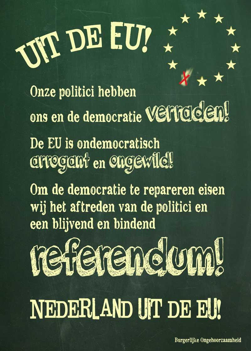 Uit de EU Een blijvend en bindend referendum!