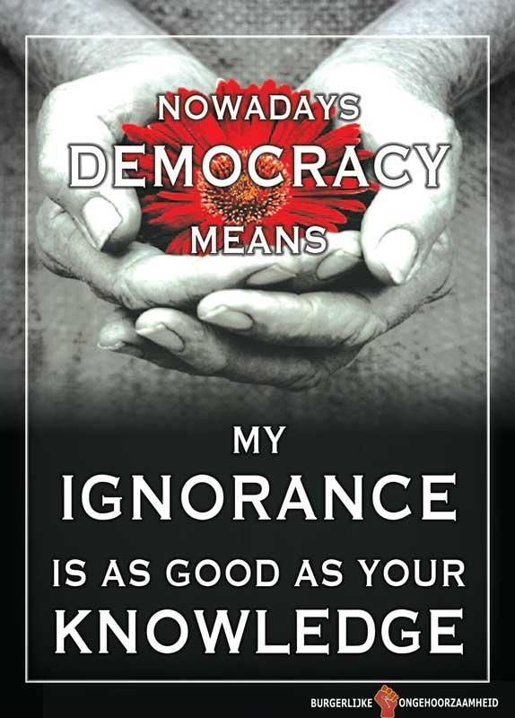 Mijn onwetendheid is net zo waardevol als jouw kennis - Burgerlijke Ongehoorzaamheid