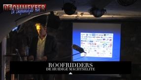 Roofridder elite. De essentie van geld met Pieter Stuurman. De Onafhankelijke Pers